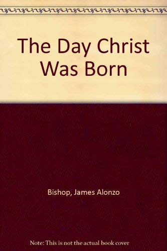 9780802725486: The Day Christ Was Born (Large Print Inspirational Series)