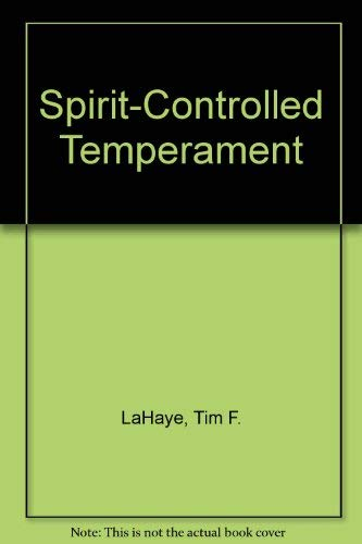 9780802725639: Spirit-Controlled Temperament