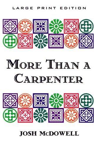 9780802725646: More Than a Carpenter