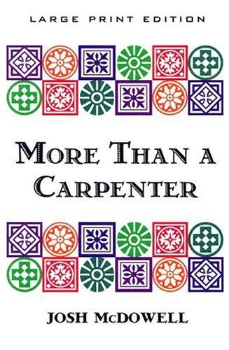 9780802725646: More Than a Carpenter