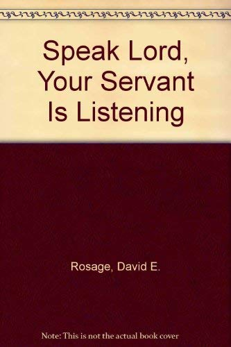 9780802725684: Speak Lord, Your Servant Is Listening
