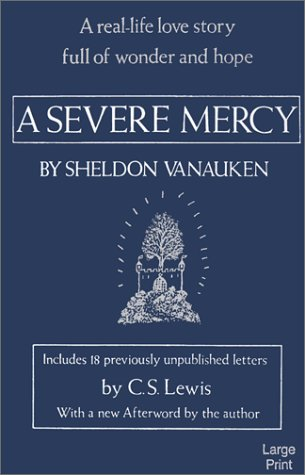 9780802725783: A Severe Mercy