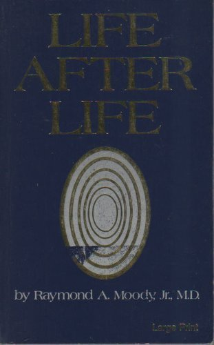 9780802725998: Life After Life: The Investigation of a Phenomenon--Survival of Bodily Death