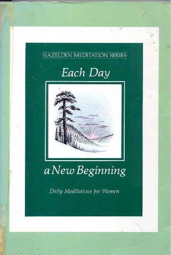 9780802726322: Each Day a New Beginning (Hazelden Meditation Series)