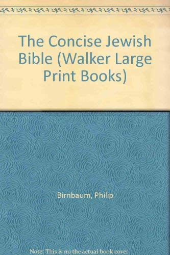 9780802726445: The Concise Jewish Bible (Walker Large Print Books)