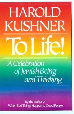 9780802726803: To Life!: A Celebration of Jewish Being and Thinking