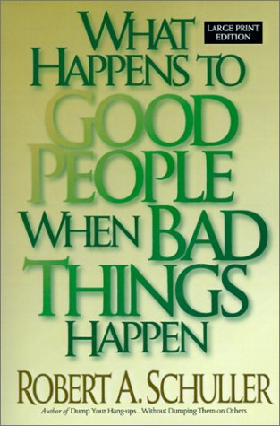 9780802726988: What Happens to Good People When Bad Things Happen