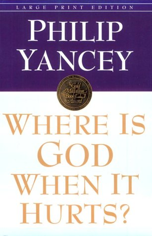 9780802727091: Where Is God When It Hurts (Walker Large Print Books)