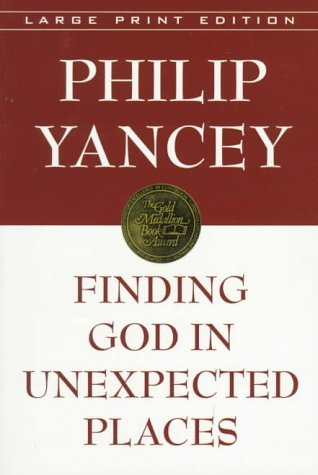 9780802727183: Finding God in Unexpected Places (Walker Large Print Books)