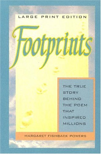 9780802727336: Footprints: The Story Behind the Poem That Inspired Millions (Walker Large Print Books)