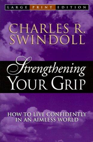 9780802727473: Strengthening Your Grip (Walker Large Print Books)