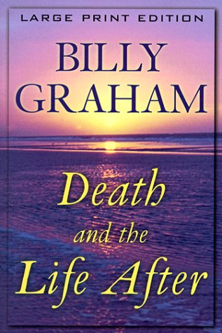 9780802727480: Death and the Life After
