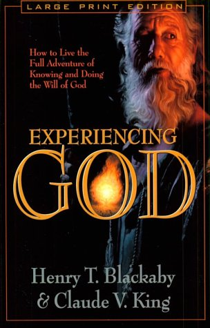 9780802727497: Experiencing God: How to Live the Full Adventure of Knowing and Doing the Will of God (Walker Large Print Books)