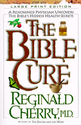 9780802727503: The Bible Cure (Walker Large Print Books)