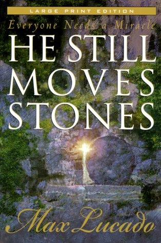 9780802727572: He Still Moves Stones (Large Print Edition)