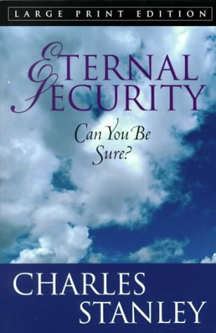 9780802727602: Eternal Security (Large Print Edition)
