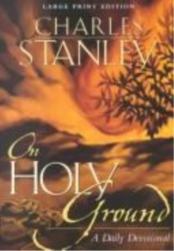 9780802727756: On Holy Ground: A Daily Devotional (Walker Large Print Books)