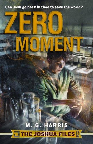 9780802728340: The Joshua Files: Zero Moment