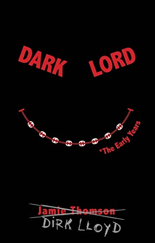 9780802728494: Dark Lord: The Early Years