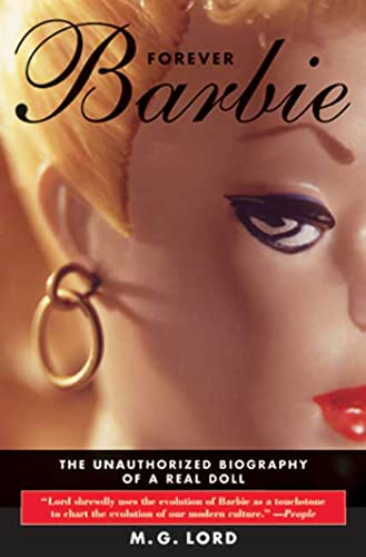 9780802728555: Forever Barbie: The Unauthorized Biography of a Real Doll
