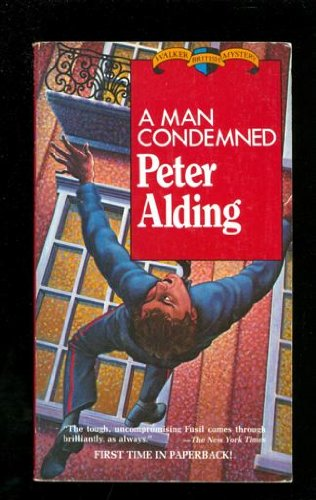 A Man Condemned (An Inspector Fusil Mystery): Alding, Peter