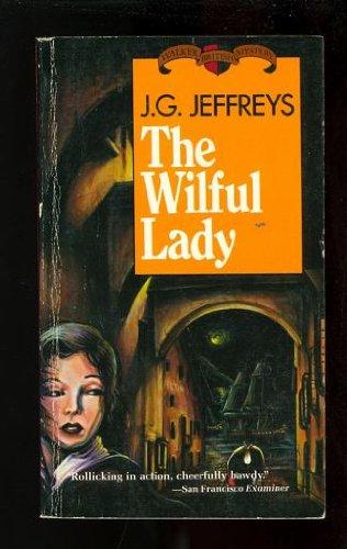 The Wilful Lady (British Mystery Ser.): Jeffreys, J. G.