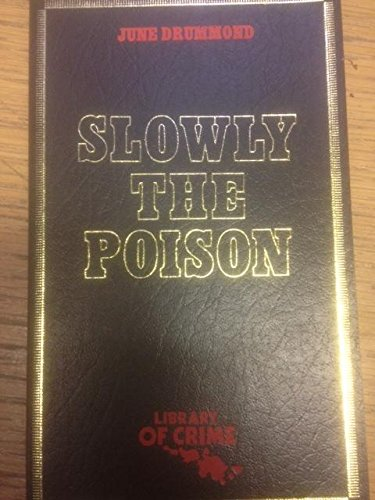 9780802730381: Slowly the Poison