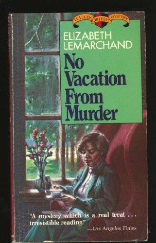 No Vacation from Murder: Elizabeth Lemarchand