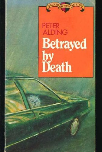 Betrayed by Death: Peter Alding