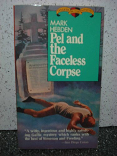 Pel and the Faceless Corpse: Hebden, Mark