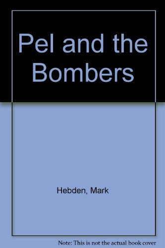 9780802731692: Pel and the Bombers