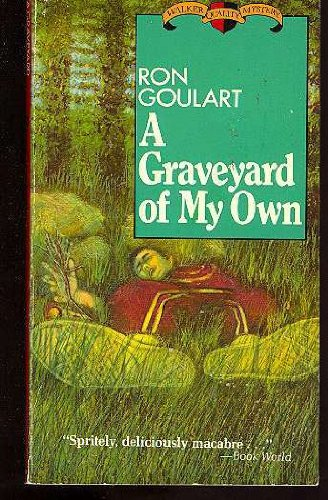 A GRAVEYARD OF MY OWN.: GOULART, RON (Also