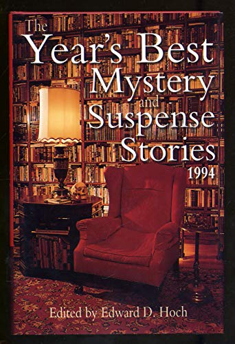 The Year's Best Mystery and Suspense Stories 1994 (Year's Best Mystery & Suspense Stories) (0802731929) by Edward D. Hoch