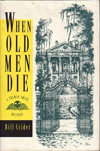 9780802731951: When Old Men Die: A Truman Smith Mystery (Walker Mystery)