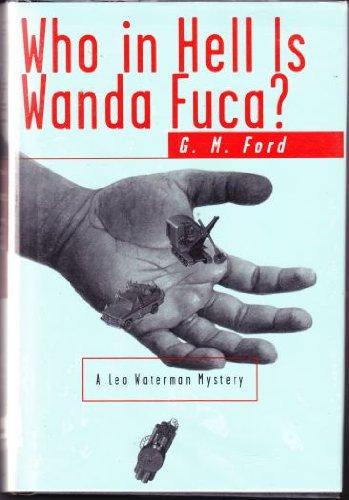 Who in Hell Is Wanda Fuca?: A Leo Waterman Mystery (Walker Mystery)