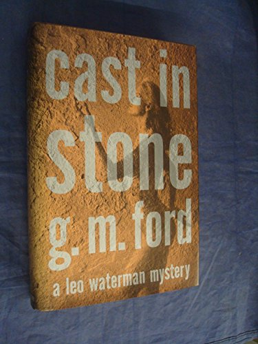 CAST IN STONE: A Leo Waterman Mystery (SIGNED COPY)