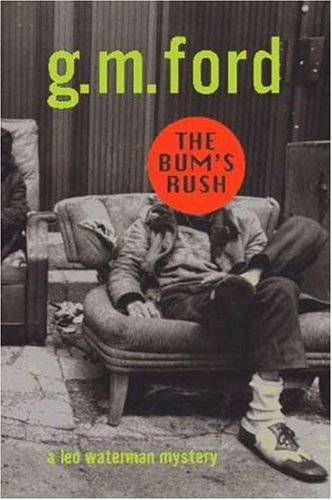 The Bum's Rush: Ford, G. M.