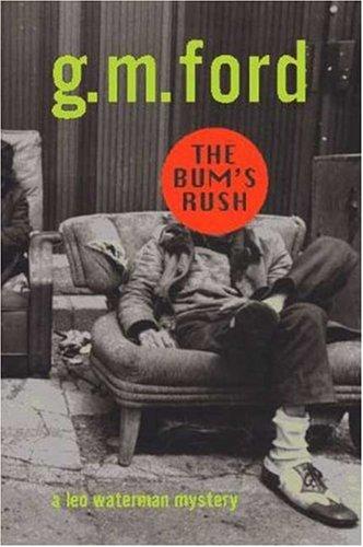 9780802732996: The Bum's Rush (Leo Waterman Mysteries)