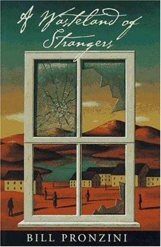 A Wasteland of Strangers: Pronzini, Bill