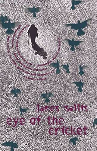 Eye of the Cricket (A Lew Griffin Mystery): James Sallis