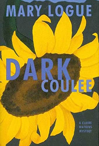 Dark Coulee: **Signed**: Logue, Mary