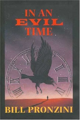 IN AN EVIL TIME (SIGNED): Pronzini, Bill
