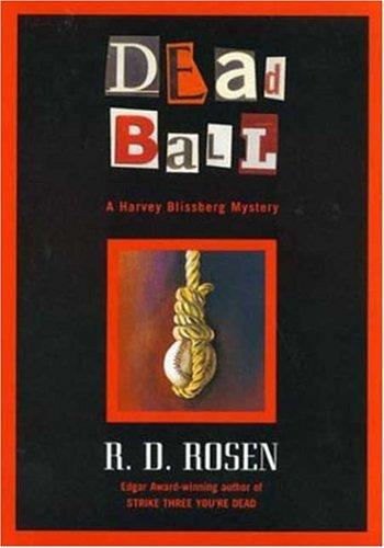 9780802733665: Dead Ball : A Harvey Blissberg Mystery