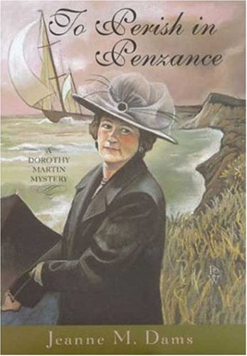 To Perish in Penzance (SIGNED): Dams, Jeanne M.