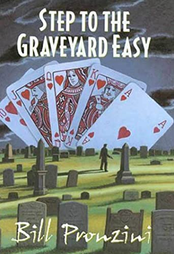 Signed* Step to the Graveyard Easy (1st): Bill Pronzini
