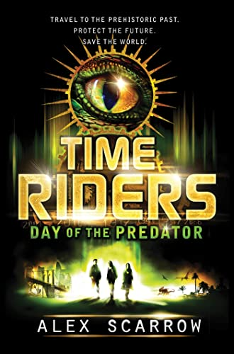 9780802733870: Timeriders: Day of the Predator