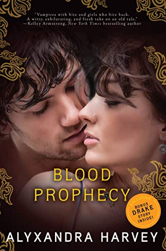 9780802734297: Blood Prophecy: A Drake Chronicles novel (The Drake Chronicles)