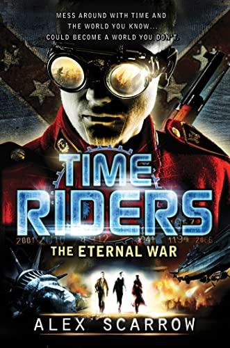 9780802734815: The Eternal War (Timeriders)