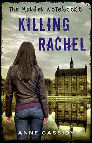 9780802735959: The Murder Notebooks: Killing Rachel