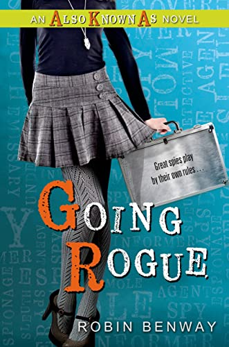 9780802736048: Going Rogue: an Also Known As novel